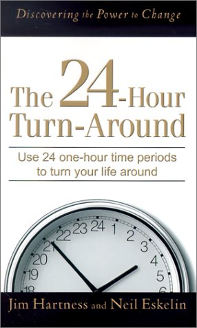 9780800786977: 24-Hour Turnaround, The: Discovering the Power to Change