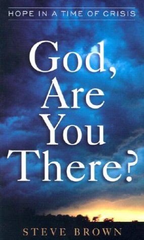 9780800787073: God, Are You There?: Hope in a Time of Crisis