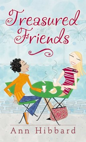 9780800787134: Treasured Friends: Finding and Keeping True Friendships
