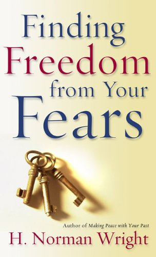 9780800787349: Finding Freedom from Your Fears