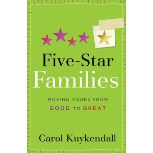 9780800787653: Five-Star Families: Moving Yours from Good to Great