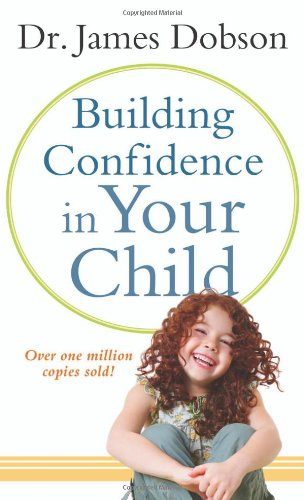9780800788117: Building Confidence in Your Child