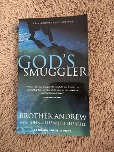 God's Smuggler: BROTHER ANDREW