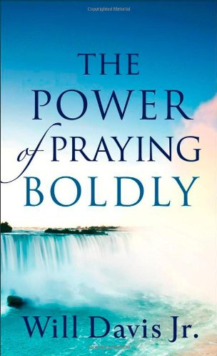 9780800788292: The Power of Praying Boldly