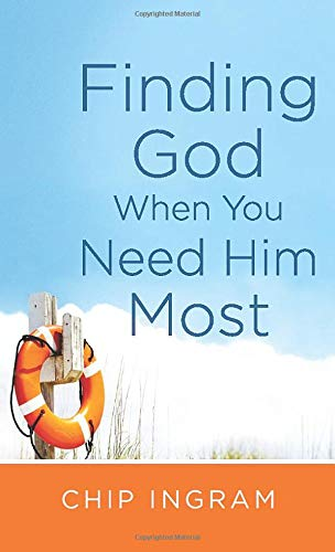 9780800788384: Finding God When You Need Him Most