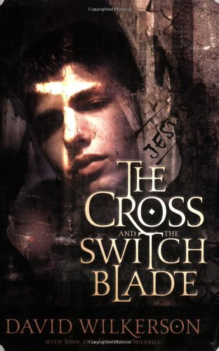 9780800790707: The Cross and the Switchblade