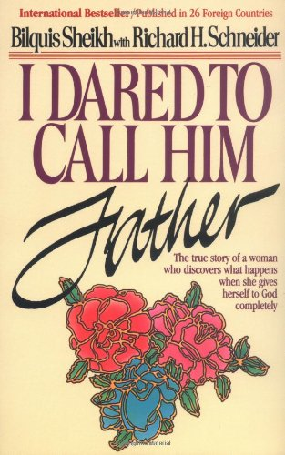9780800790714: I Dared to Call Him Father: The True Story of a Woman's Encounter with God
