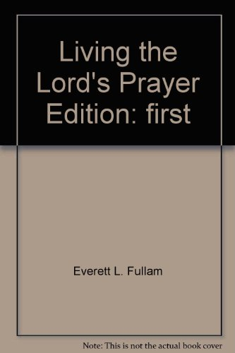 9780800790912: Living the Lord's Prayer Edition: first