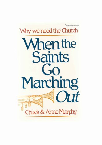 When the Saints Go Marching Out: Murphy, Anne, Murphy, Chuck