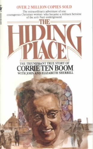 The Hiding Place (0800791037) by Corrie Ten Boom; John Sherrill