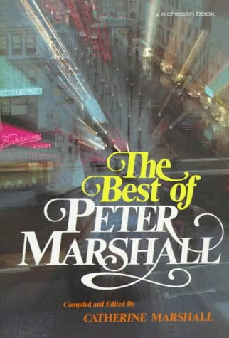 The Best of Peter Marshall: Catherine Marshall