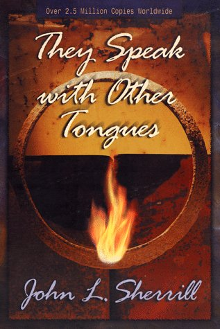 They Speak With Other Tongues: John L. Sherrill