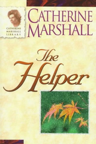 9780800791315: The Helper (Catherine Marshall Library)