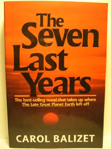 9780800791445: The Seven Last Years