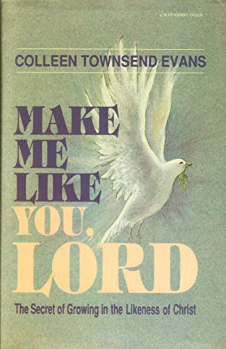 9780800791537: Make Me Like You, Lord