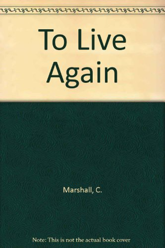 9780800791568: To Live Again