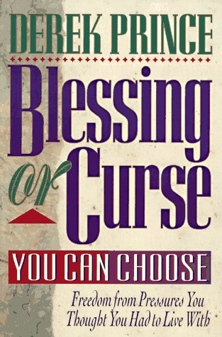9780800791667: Blessing or Curse: You Can Choose!