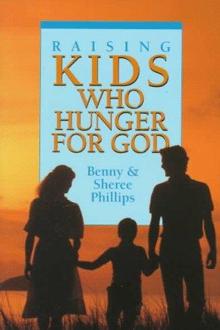 9780800791810: Raising Kids Who Hunger for God