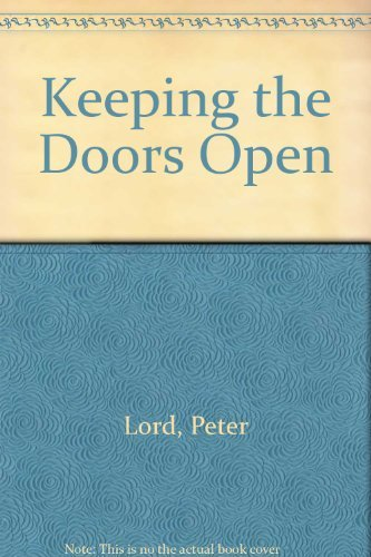 Keeping the Doors Open (0800791983) by Lord, Peter