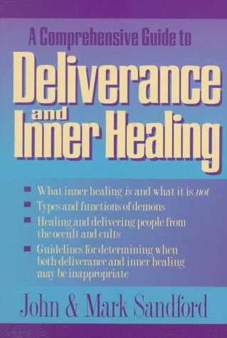 9780800792060: Deliverance and Inner Healing