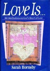 9780800792084: Love Is...366 Meditations on God's Heart of Love