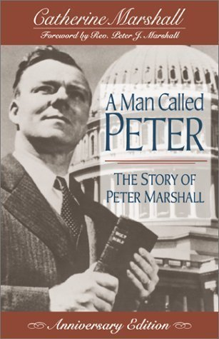 9780800792305: A Man Called Peter: The Story of Peter Marshall