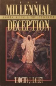 9780800792336: Millennial Deception: Angels, Aliens and the Antichrist