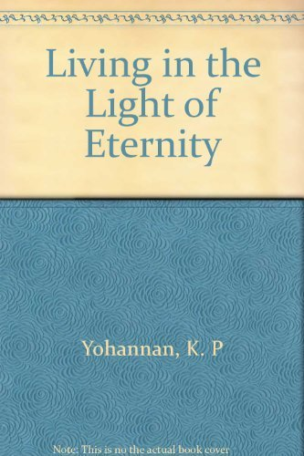 9780800792350: Living in the Light of Eternity: Your Life Can Make a Difference