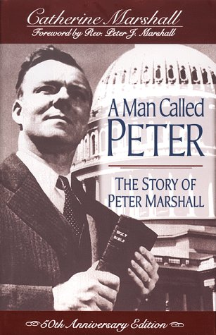 9780800792640: A Man Called Peter: The Story of Peter Marshall