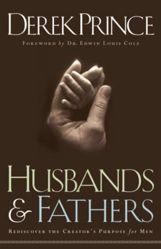 9780800792749: Husbands and Fathers: Rediscover the Creator's Purpose for Men