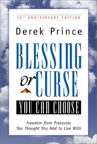 9780800792800: Blessing or Curse: You Can Choose : Freedom from Pressures You Thought You Had to Live With