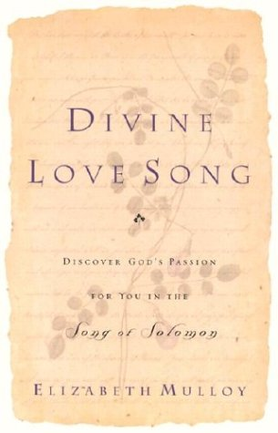 9780800793319: Divine Love Song: Discover God's Passion for You in the Song of Solomon