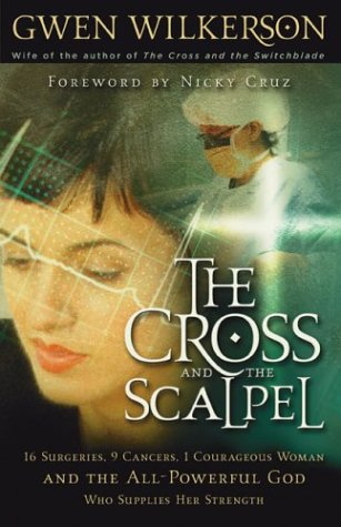 9780800793555: The Cross and the Scalpel: The Untold Story