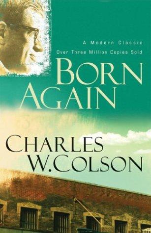 9780800793777: Born Again (Colson, Charles)