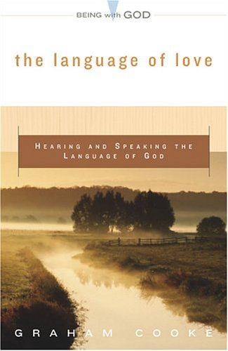 9780800793814: The Language of Love: Hearing and Speaking the Language of God (Being with God)