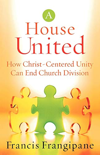 9780800793975: House United: How Christ-Centered Unity Can End Church Division
