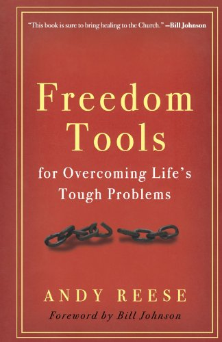 God's Tools for Overcoming Life¦s Toughest Problems: A Sozo Way to Lasting Freedom: ...