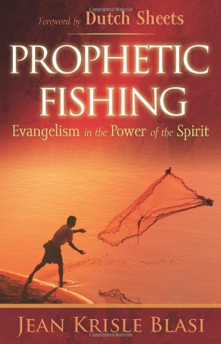 9780800794439: Prophetic Fishing: Evangelism in the Power of the Spirit