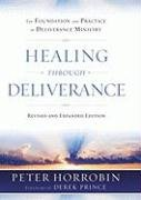 9780800794514: Healing through Deliverance: The Foundation and Practice of Deliverance Ministry