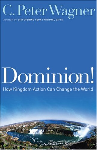 9780800794521: Dominion!: How Kingdom Action Can Change the World
