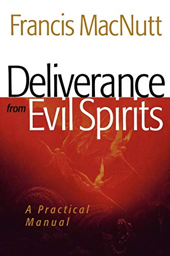 9780800794606: Deliverance from Evil Spirits: A Practical Manual