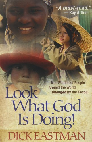9780800794743: Look What God is Doing!: True Stories of People Around the World Changed by the Gospel