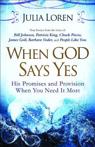 9780800794866: When God Says Yes: His Promise and Provision When You Need It Most