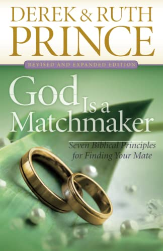9780800795030: God Is a Matchmaker: Seven Biblical Principles for Finding Your Mate