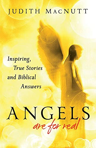 9780800795153: Angels Are for Real: Inspiring, True Stories And Biblical Answers