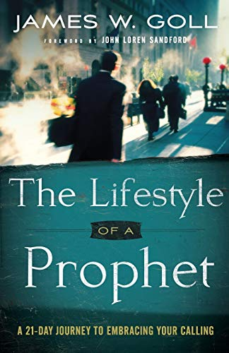 9780800795368: The Lifestyle of a Prophet: A 21-Day Journey to Embracing Your Calling