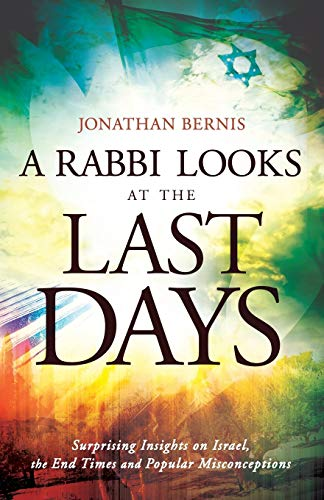 9780800795436: A Rabbi Looks at the Last Days: Surprising Insights on Israel, the End Times and Popular Misconceptions