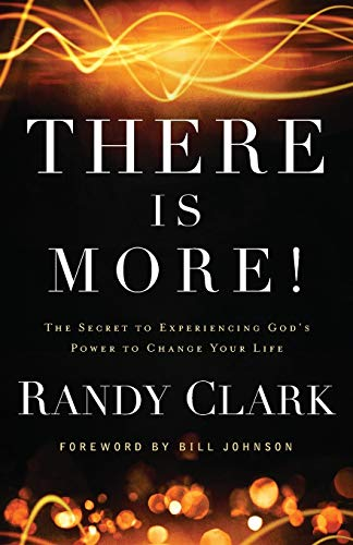 9780800795504: There Is More!: The Secret To Experiencing God'S Power To Change Your Life