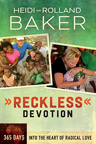 9780800795849: Reckless Devotion: 365 Days into the Heart of Radical Love