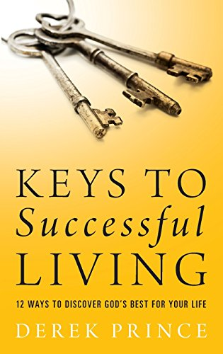 9780800796181: Keys to Successful Living: 12 Ways to Discover God's Best for Your Life